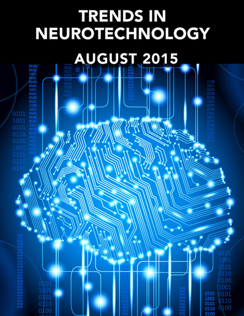 Trends in Neurotechnology August 2015