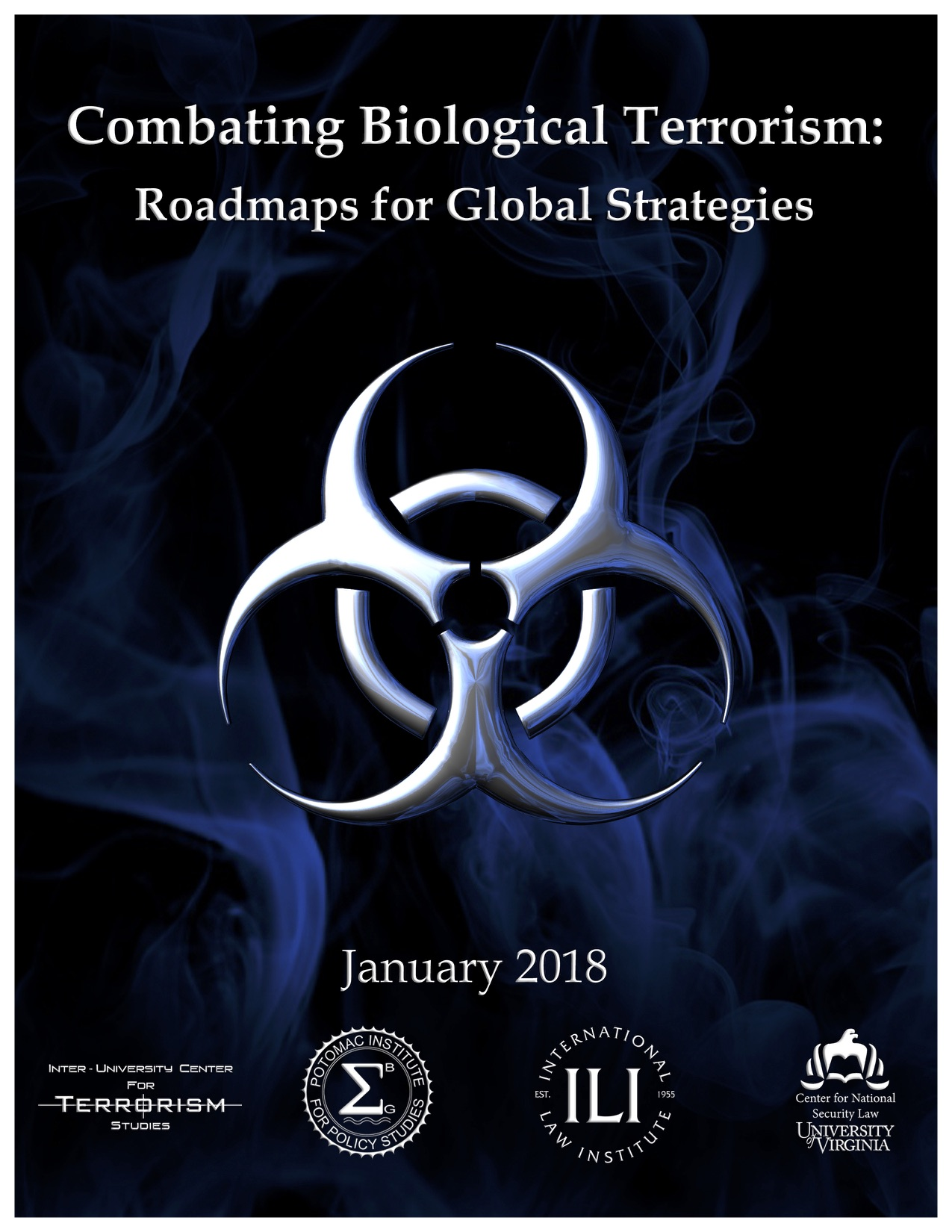 Combating Biological Terrorism: Roadmaps for Global Strategies