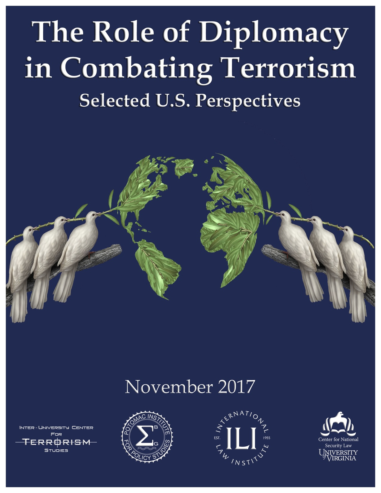 The Role of Diplomacy in Combating Terrorism: Selected U.S. Perspectives
