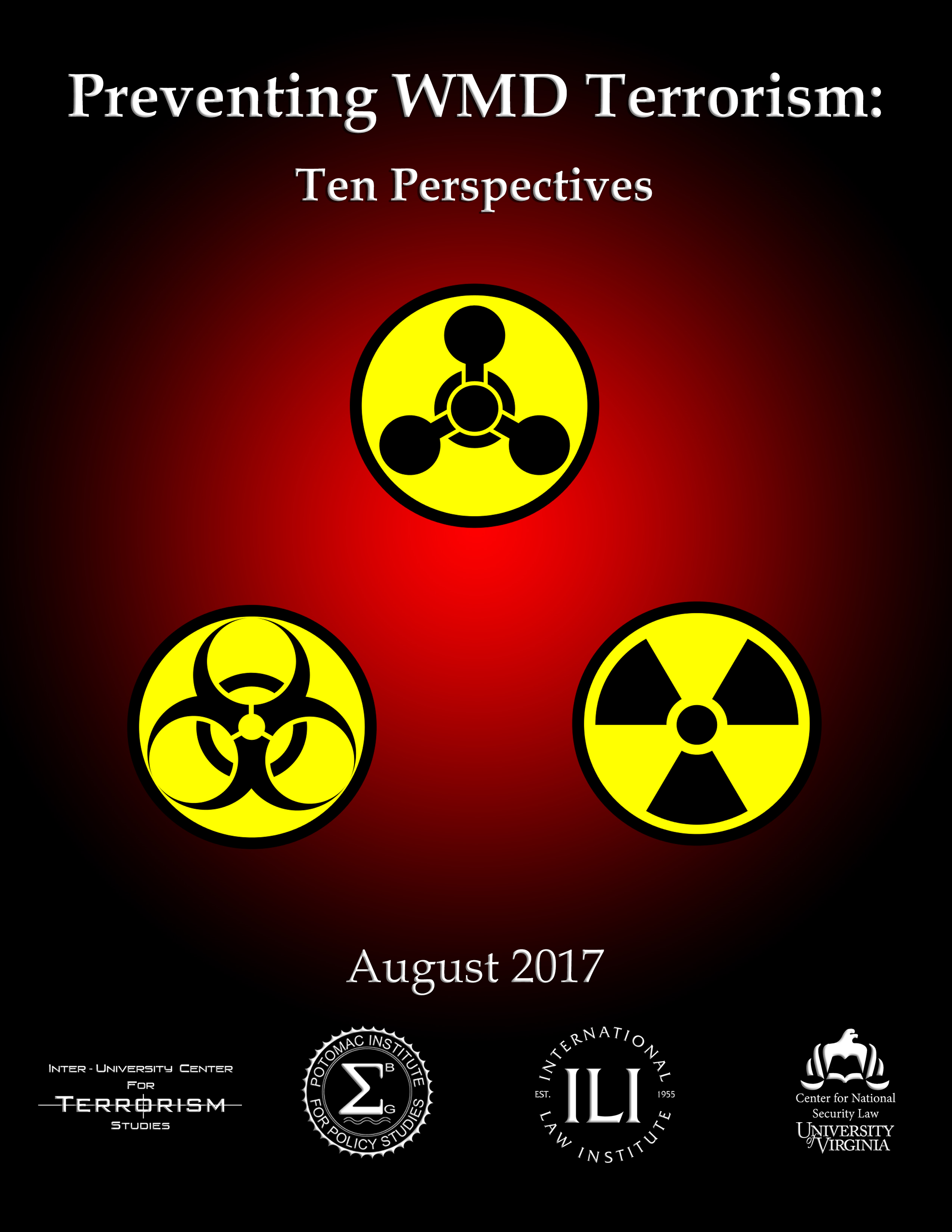 Preventing WMD Terrorism: Ten Perspectives