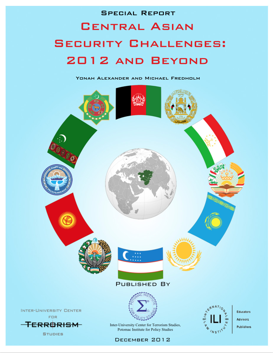 Central Asian Security Challenges: 2012 and Beyond