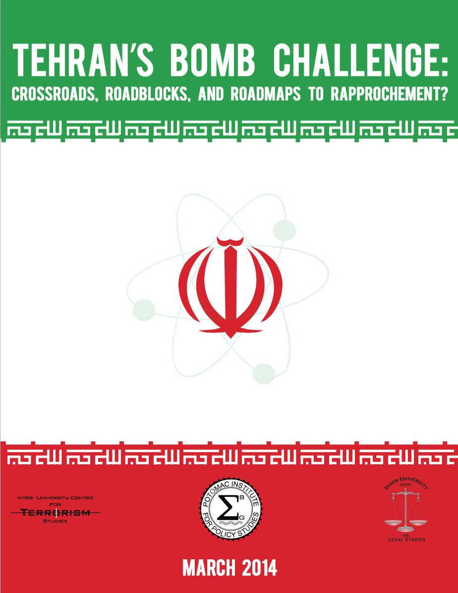 Tehran's Bomb Challenge: Crossroads, Roadblocks, and Roadmaps to Rapprochement
