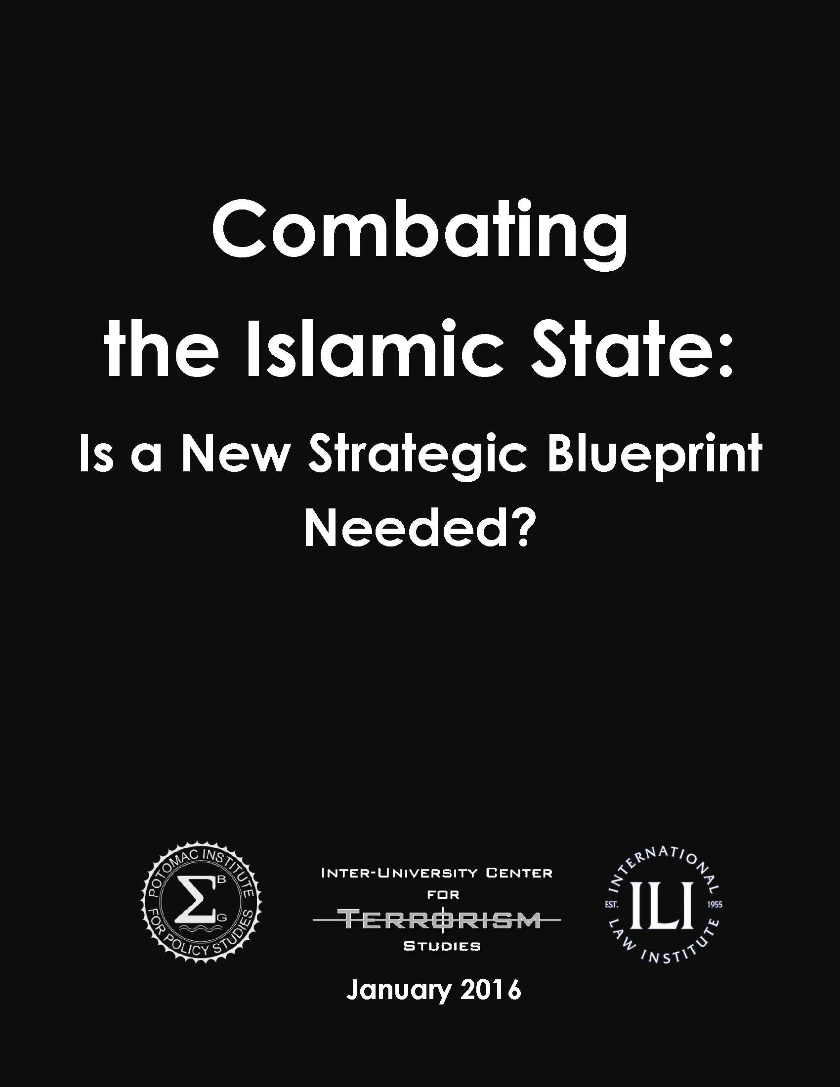 Combating the Islamic State: Is a New Strategic Blueprint Needed?