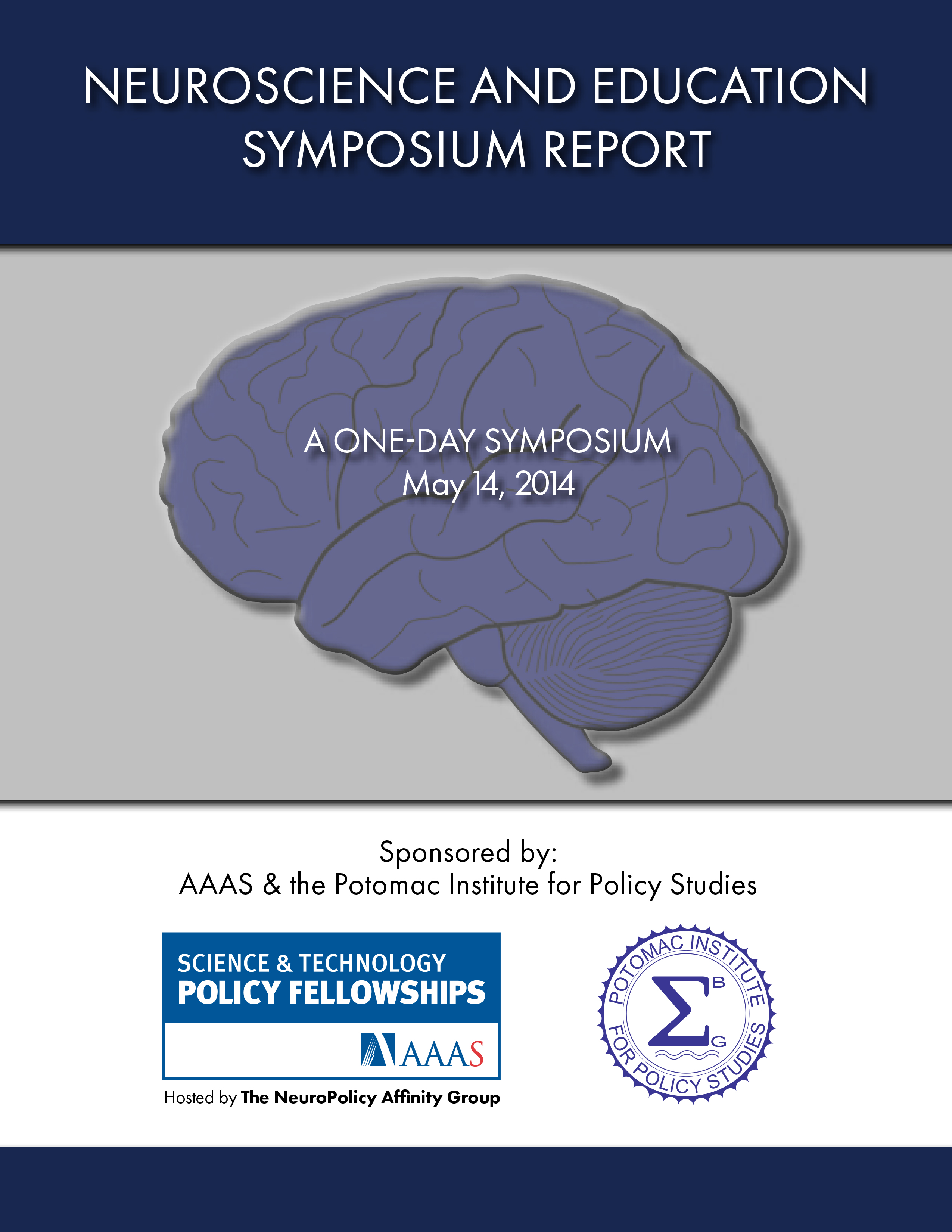 Symposium of Education Neuroscience May 14, 2014 Report