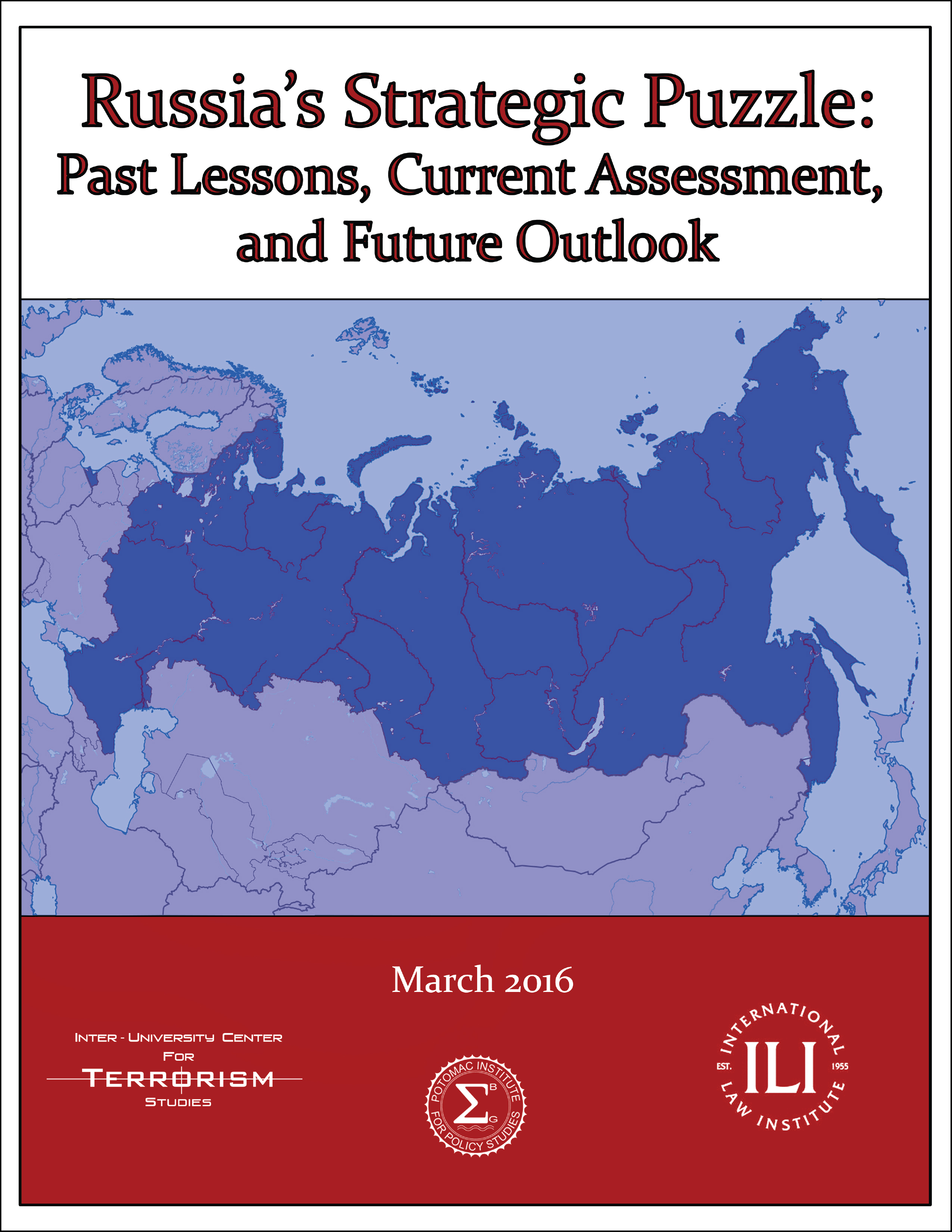 Russia's Strategic Puzzle: Past Lessons, Current Assessment, and Future Outlook