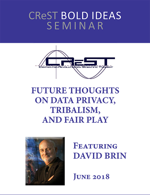 David Brin: Future Thoughts on Data Privacy, Tribalism, and Fair Play