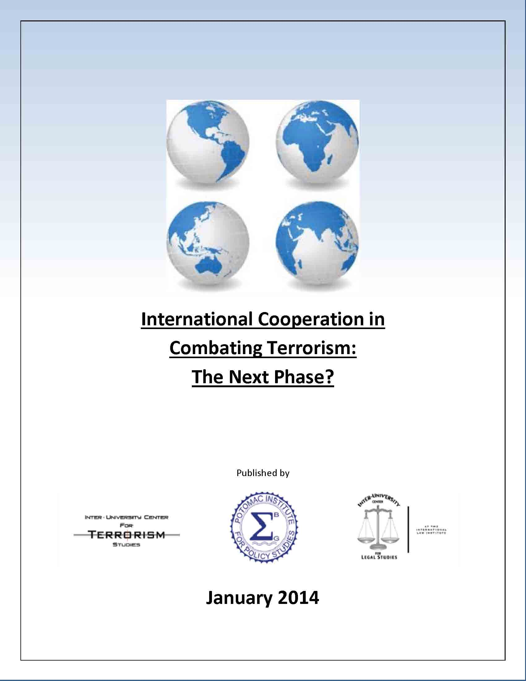 International Cooperation in Combating Terrorism: The Next Phase?