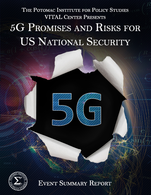 5G Promises and Risks for US National Security