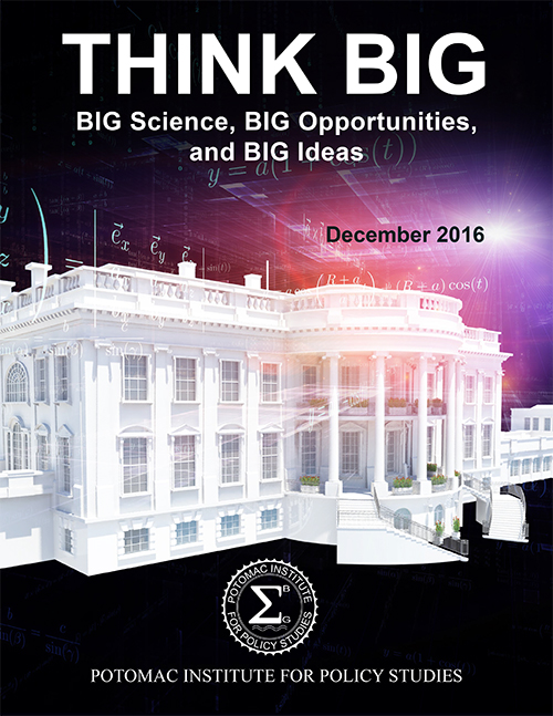 Think Big:Science and Technology Policies for the Next Administration