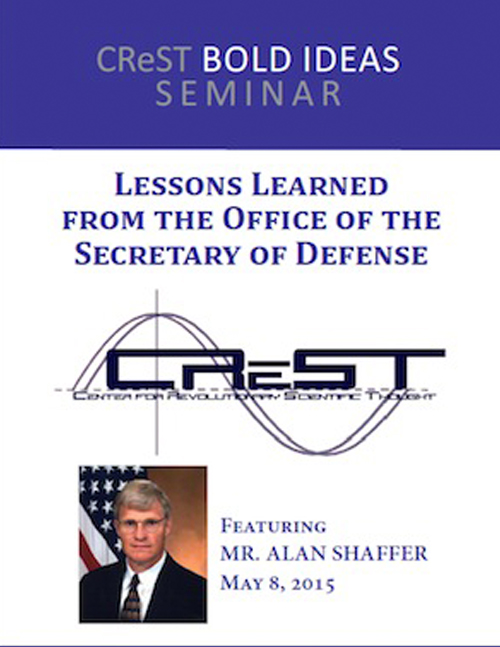 CReST Bold Ideas Seminar: Lessons Learned from the Office of the Secretary of Defense